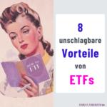 8 unschlagbare Vorteile von ETFs